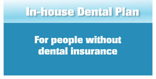 IN house discount dental plan